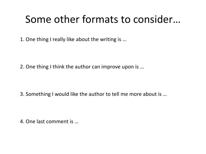 Some other formats to consider…