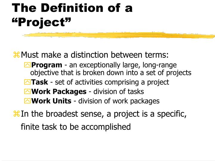 "The Definition of a ""Project"""