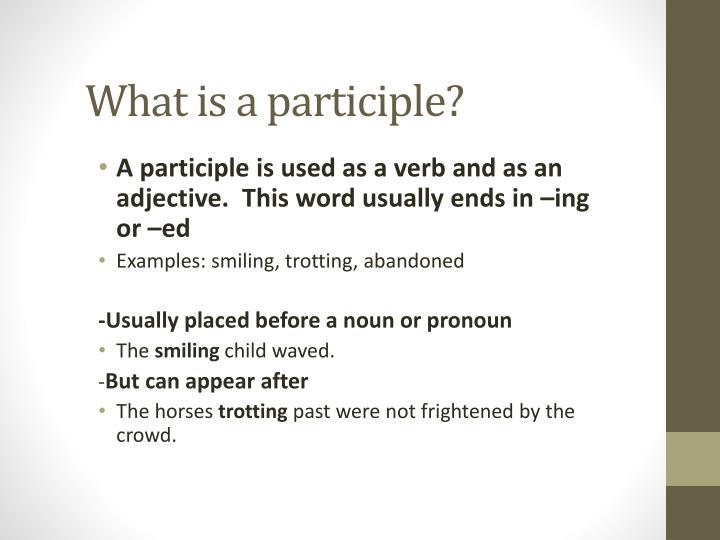 Ppt Participles Participial Phrases Powerpoint