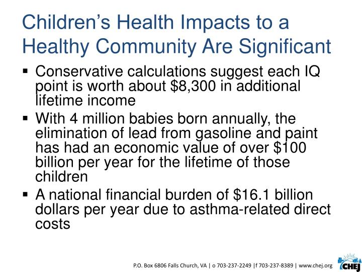 Children's Health Impacts to a Healthy Community Are Significant