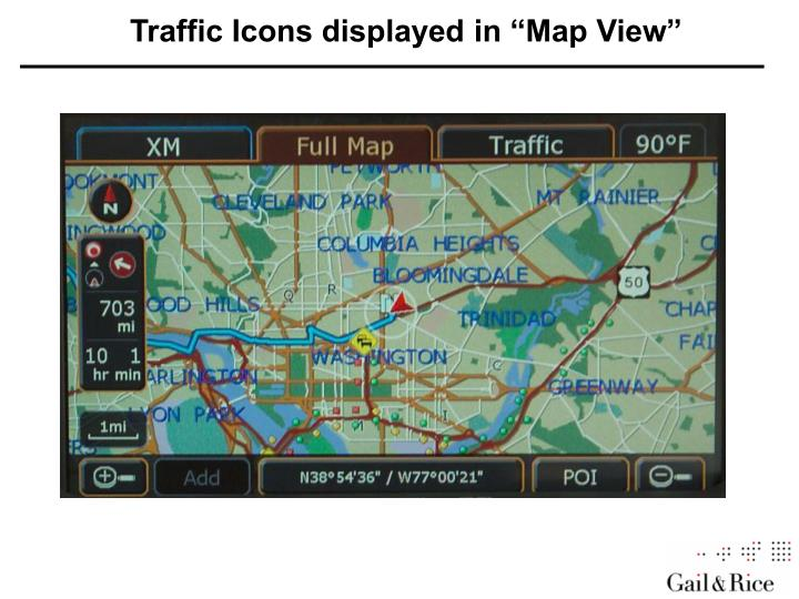 "Traffic icons displayed in ""Map View"""