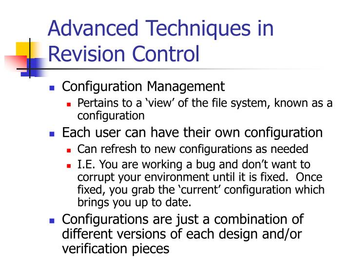 Advanced Techniques in Revision Control