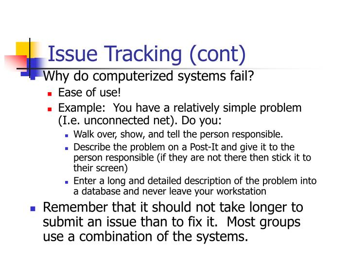 Issue Tracking (cont)