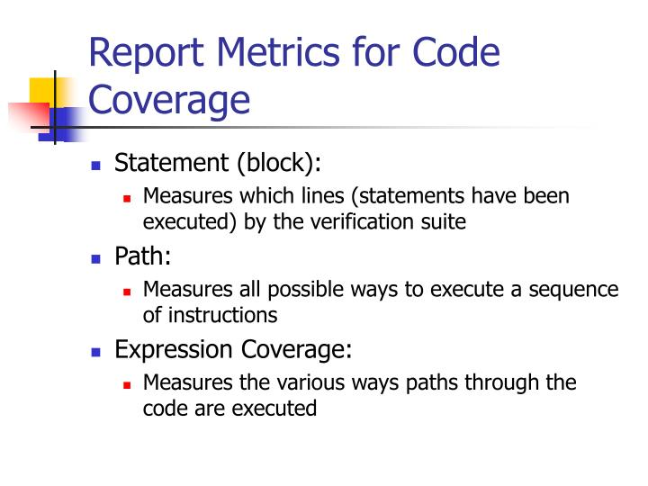 Report Metrics for Code Coverage