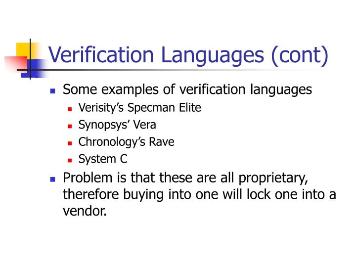 Verification Languages (cont)