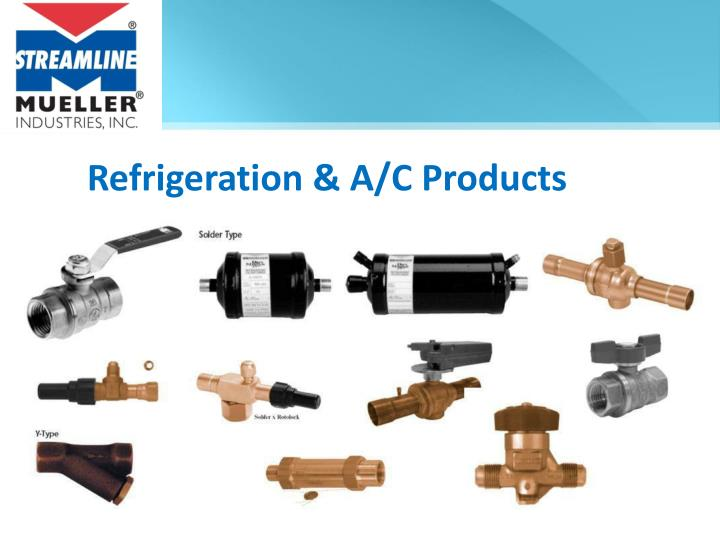 Refrigeration & A/C Products