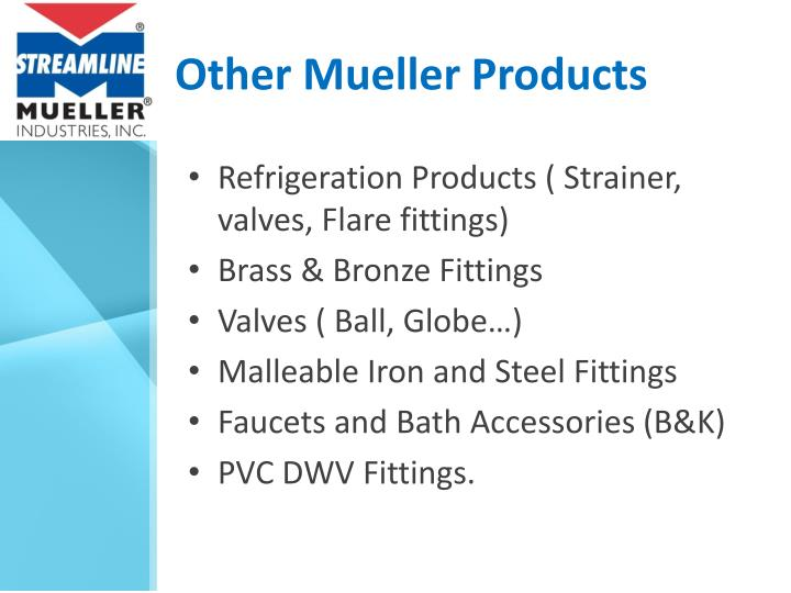 Other Mueller Products