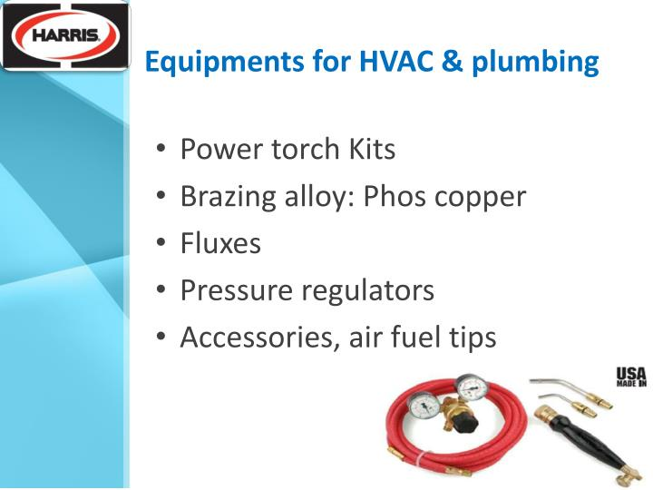 Equipments for HVAC & plumbing