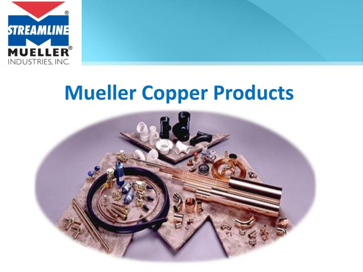 Mueller Copper Products