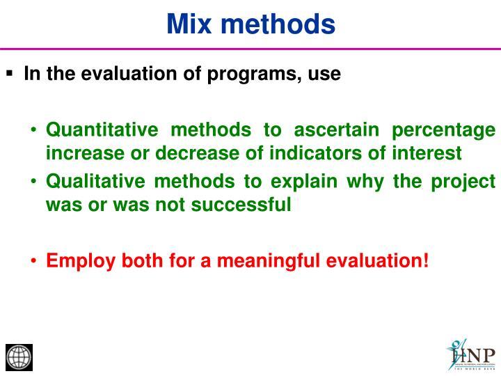 Mix methods