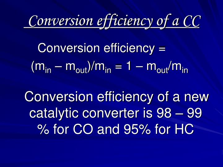 Conversion efficiency of a CC