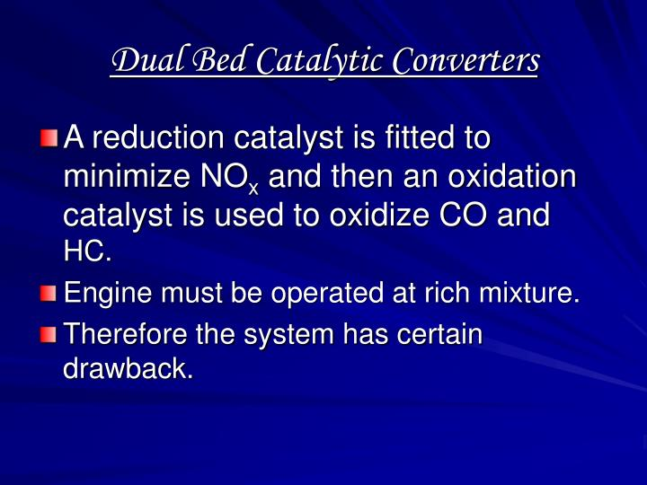Dual Bed Catalytic Converters