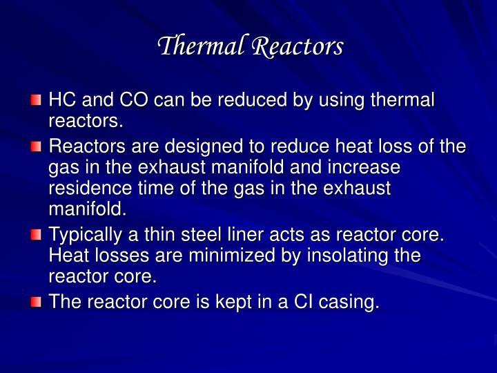 Thermal Reactors