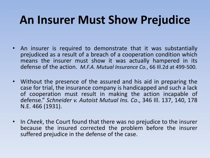 An Insurer Must Show Prejudice
