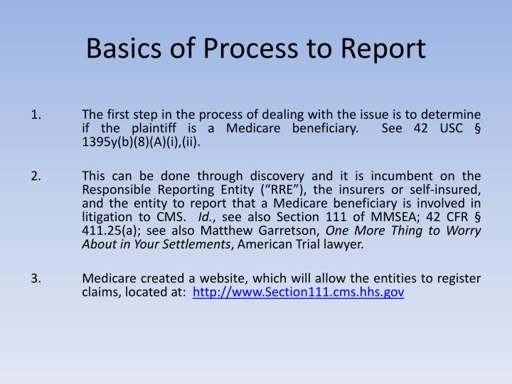 Basics of Process to Report