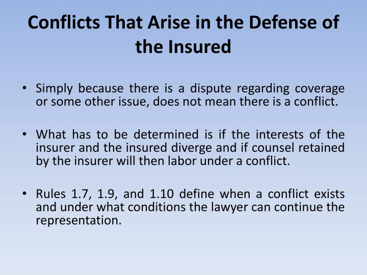 Conflicts That Arise in the Defense of the Insured