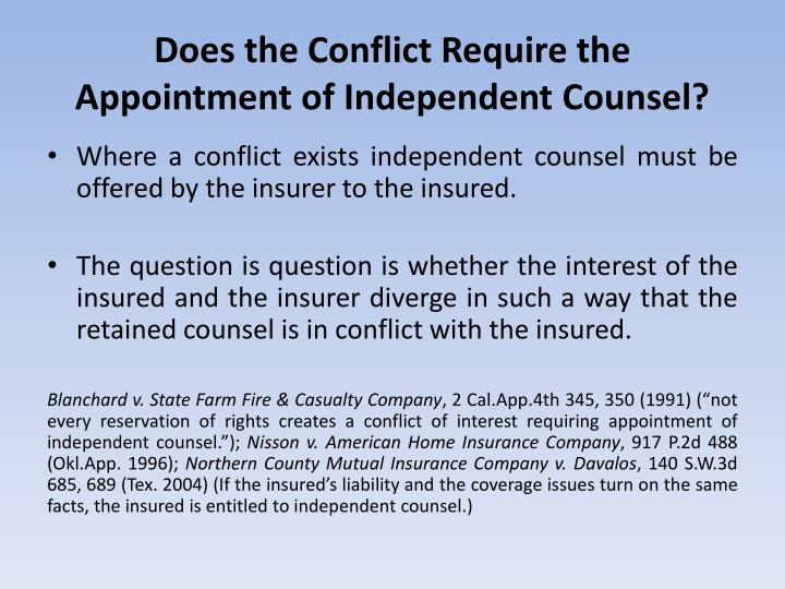 Does the Conflict Require the Appointment of Independent Counsel?
