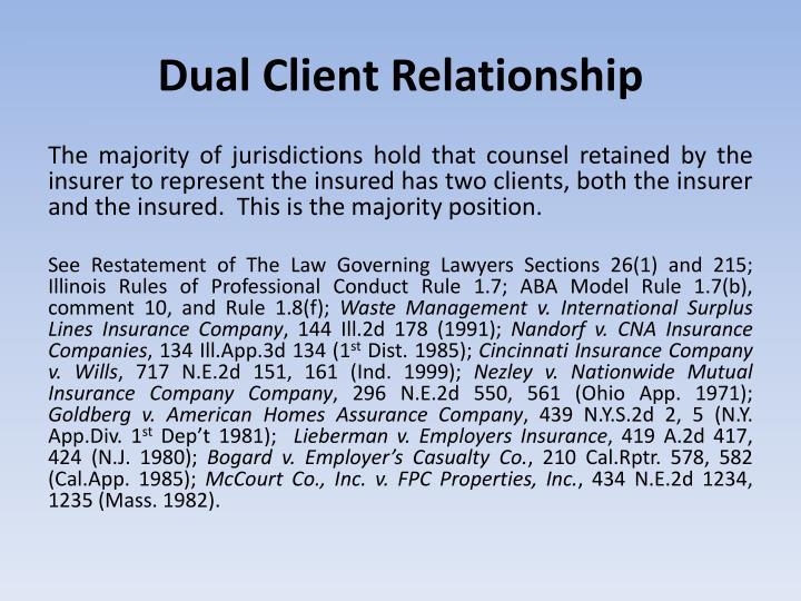 Dual Client Relationship