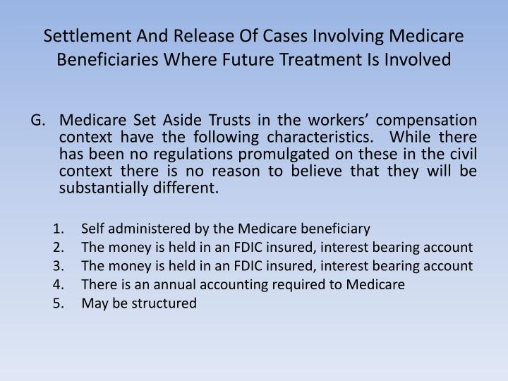 Settlement And Release Of Cases Involving Medicare Beneficiaries Where