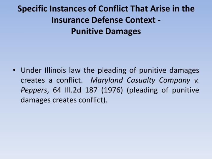 Specific Instances of Conflict That Arise in the Insurance Defense Context