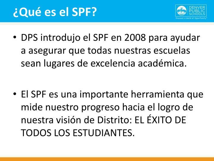 ¿Qué es el SPF?