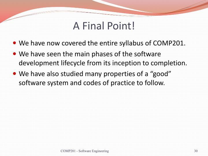 A Final Point!