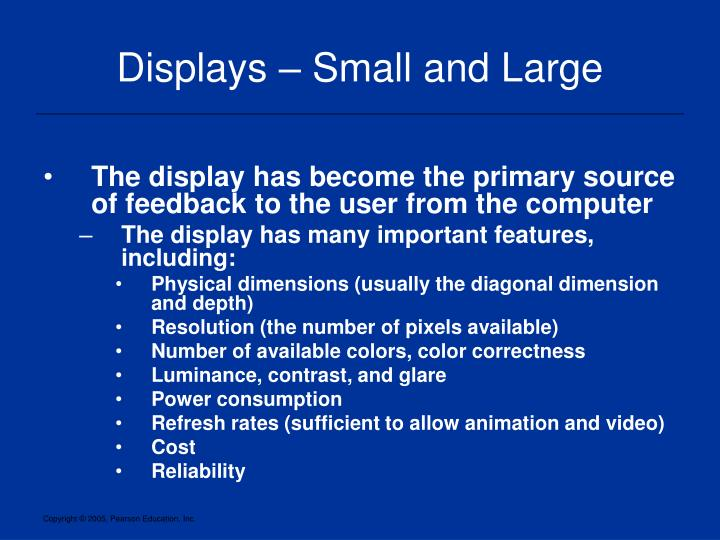 Displays – Small and Large