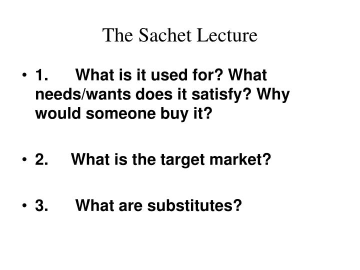 The Sachet Lecture