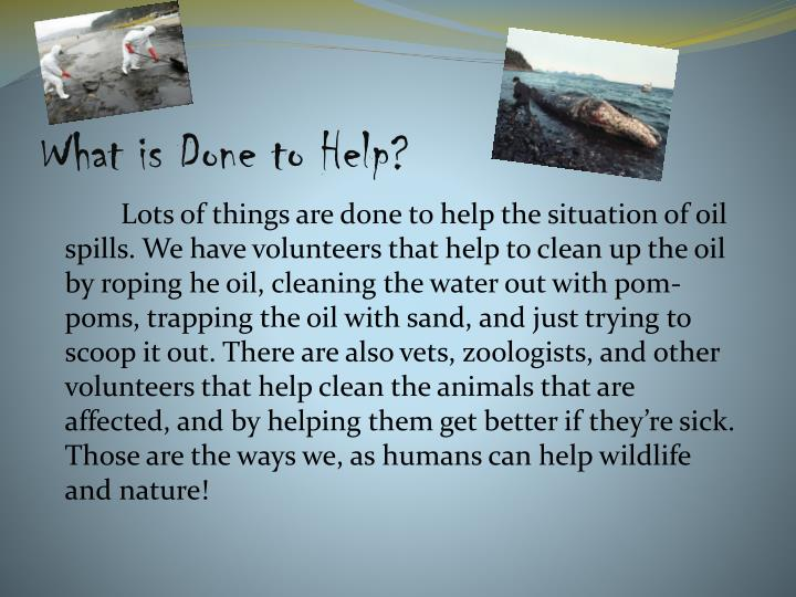 What is Done to Help?