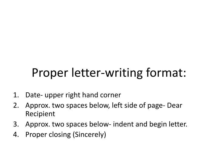 Proper letter-writing format: