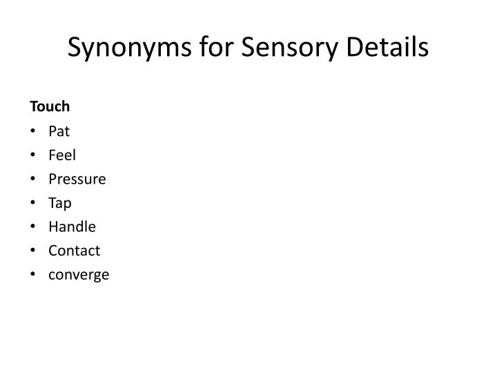 Synonyms for Sensory Details