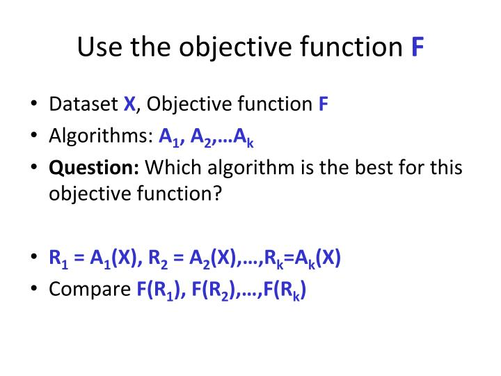 Use the objective function