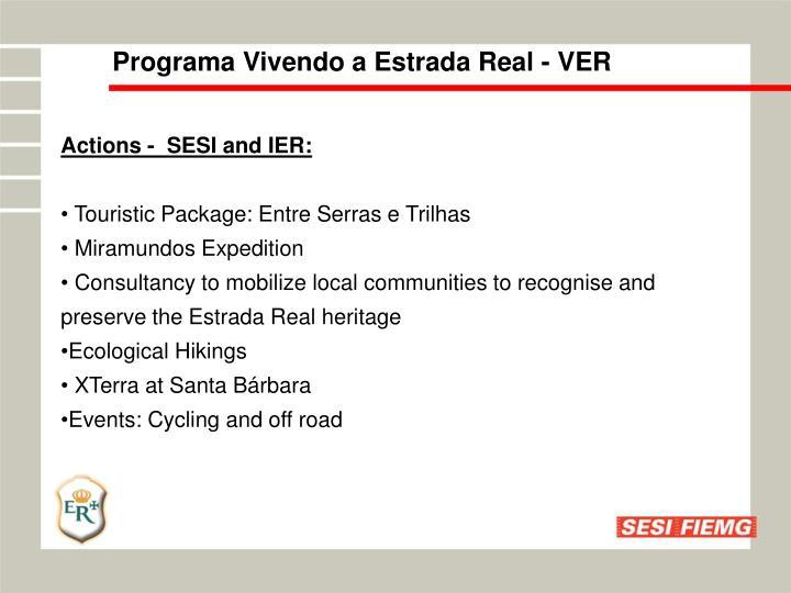 Programa Vivendo a Estrada Real - VER