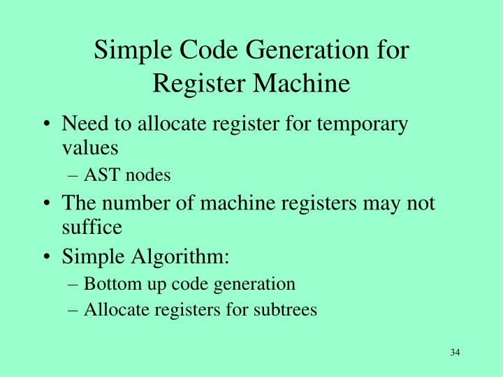 Simple Code Generation for
