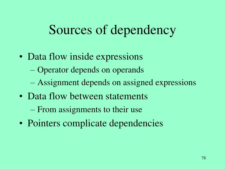 Sources of dependency