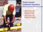 pipeline operator qualification regulations