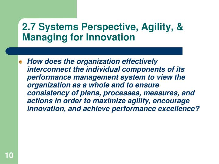 2.7 Systems Perspective, Agility, & Managing for Innovation