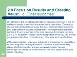 2 8 focus on results and creating value c other outcomes