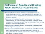 2 8 focus on results and creating value workforce focused results
