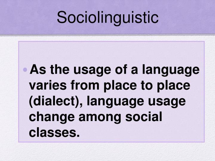 Sociolinguistic
