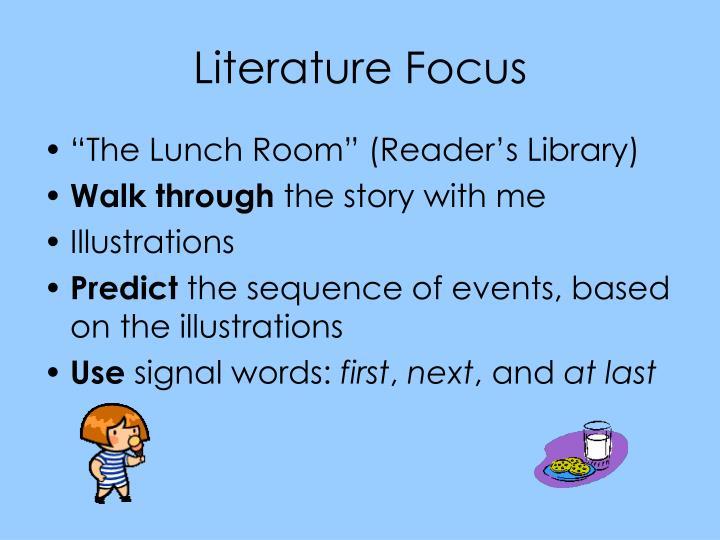 Literature Focus