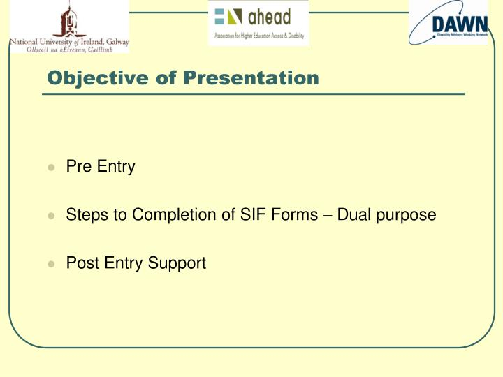 Objective of presentation