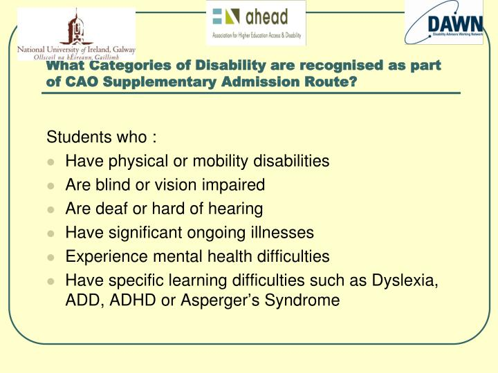 What Categories of Disability are recognised as part of CAO Supplementary Admission Route?
