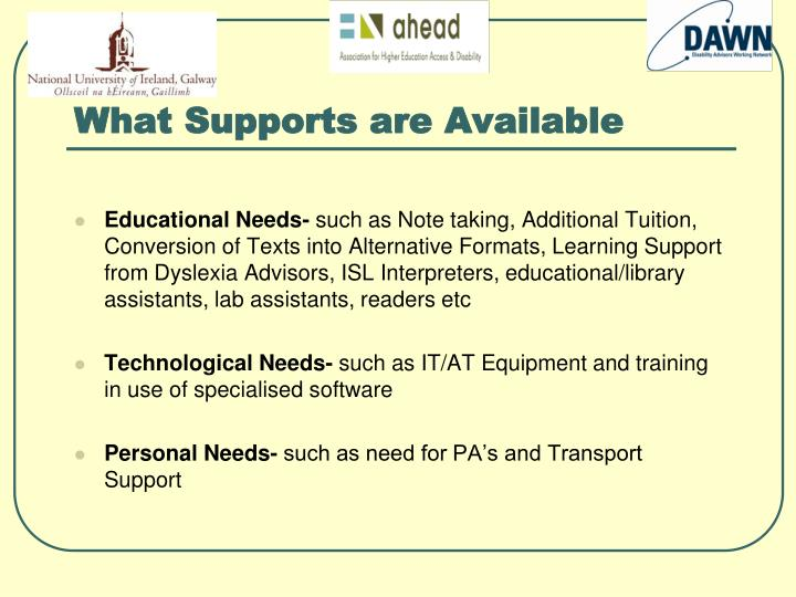 What Supports are Available