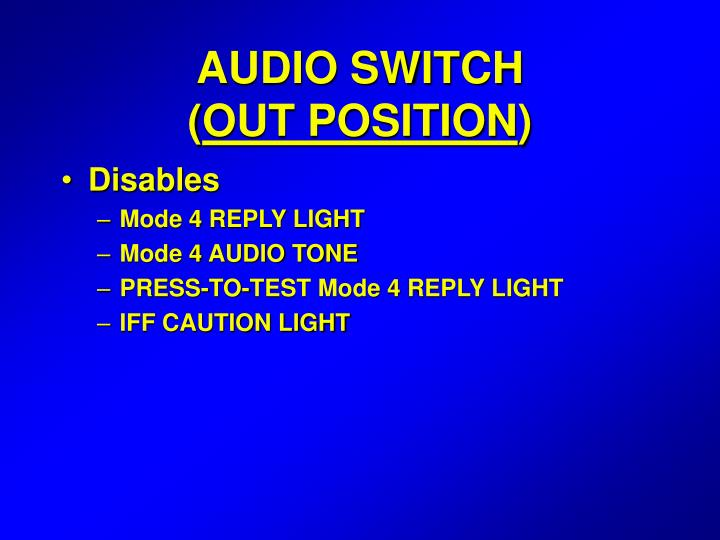 AUDIO SWITCH               (