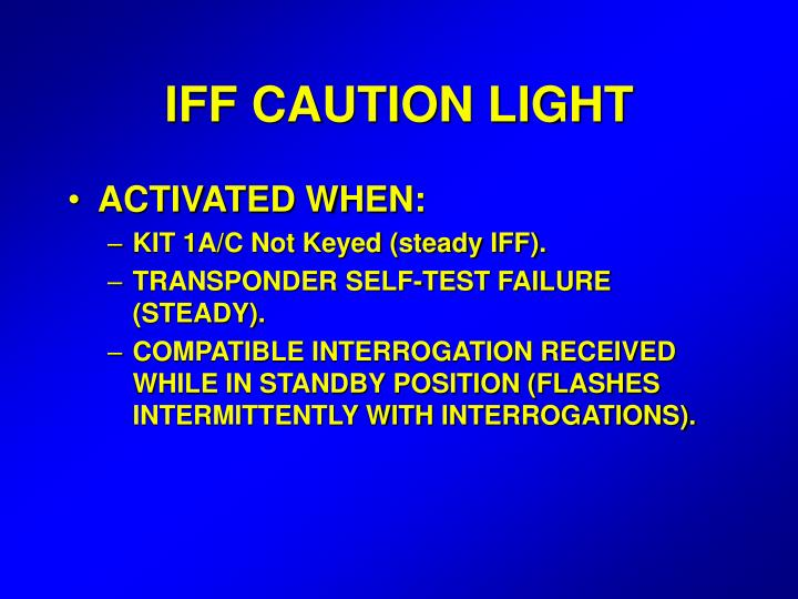 IFF CAUTION LIGHT