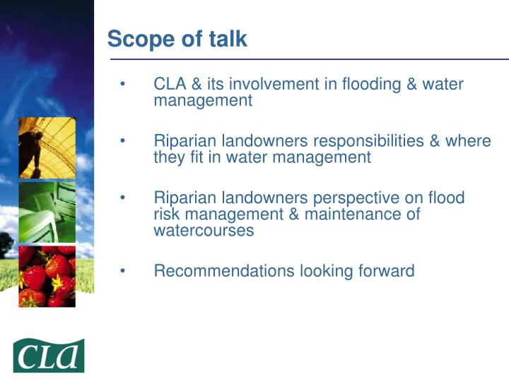 CLA & its involvement in flooding & water management