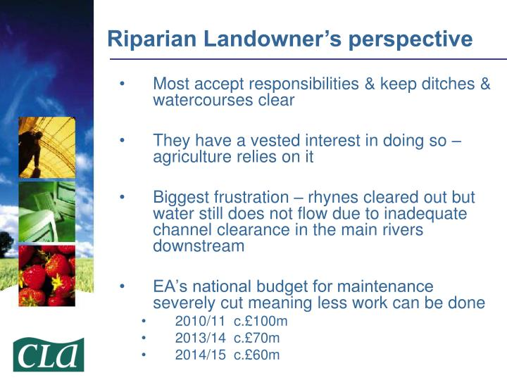 Most accept responsibilities & keep ditches & watercourses clear