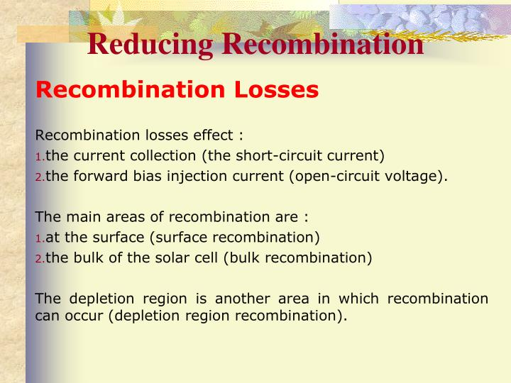 Reducing Recombination