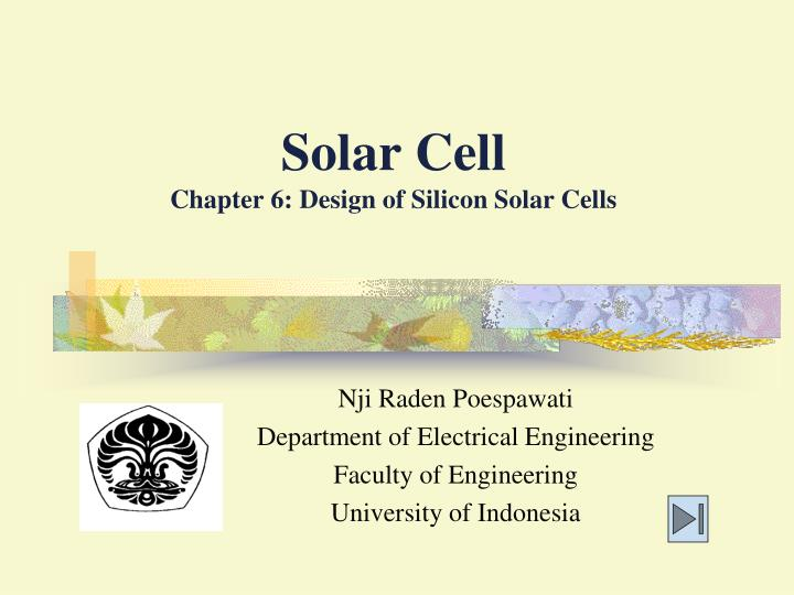 Solar cell chapter 6 design of silicon solar cells